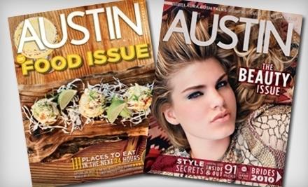 Austin Monthly and Austin Monthly Home - Austin Monthly and Austin Monthly Home in