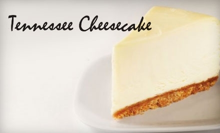 $30 Groupon to Tennessee Cheesecake - Tennessee Cheescake in Mount Juliet