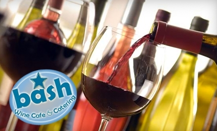 $50 Groupon to Bash Wine Cafe and Catering - Bash Wine Cafe and Catering in Sunrise