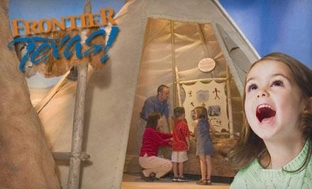 Frontier Texas!: One-Year Family Membership - Frontier Texas! in Abilene