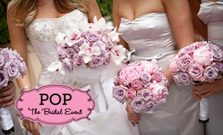 Pop, The Bridal Event - General Admission - Pop, The Bridal Event in Glendale