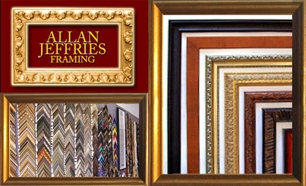 $100 Groupon to Allan Jeffries Framing - Allan Jeffries Framing in Los Angeles