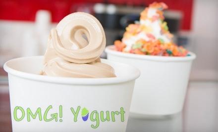 $8 Groupon to OMG! Yogurt - OMG! Yogurt in Rocklin