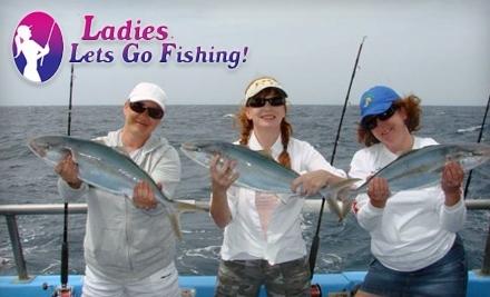 Ladies, Let's Go Fishing! - Ladies, Let's Go Fishing! in Naples