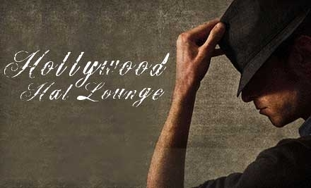 $40 Groupon to Hollywood Hat Lounge - Hollywood Hat Lounge in Los Angeles