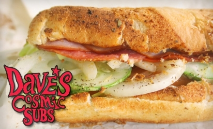 $10 Groupon to Dave's Cosmic Subs - Dave's Cosmic Subs in Perrysburg