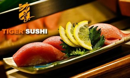 $20 Groupon to Tiger Sushi - Tiger Sushi Baton Rouge in Baton Rouge