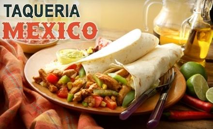 $25 Groupon to Taqueria Mexico - Taqueria Mexico in Waltham