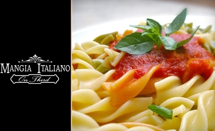 $25 Groupon to Mangia Italiano on Third - Mangia Italiano on Third in Chula Vista