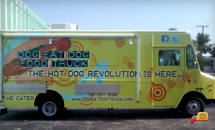 $8 Groupon to Dog Eat Dog Food Truck - Dog Eat Dog Food Truck in